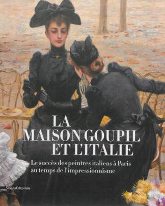 La maison Goupil et l'Italie : le succès des peintres italiens à Paris au temps de l'impressionnisme