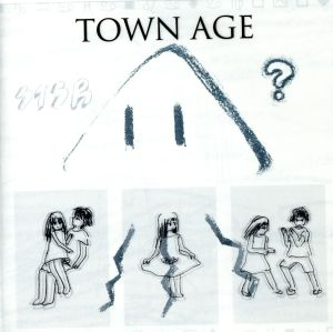 TOWN AGE / Sōtaisei Riron