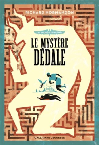 Les enquêtes d'Hermès Volume 1, Le mystère Dédale