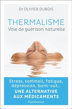Thermalisme : voie de guérison naturelle