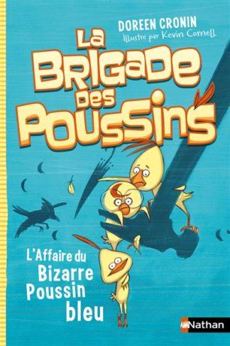 La brigade des poussins Volume 2, L'affaire du bizarre poussin bleu