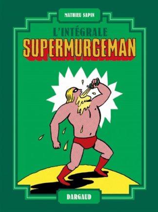 Supermurgeman : l'intégrale