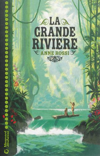 La grande rivière