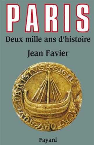 Paris, deux mille ans d'histoire