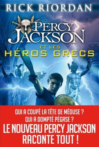 Percy Jackson Percy Jackson et les héros grecs