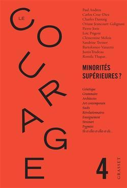 Courage (Le), n° 4 Minorités supérieures ?