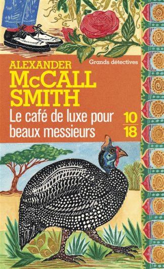 Le Café de Luxe pour beaux messieurs