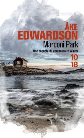 Marconi Park : une enquête du commissaire Winter