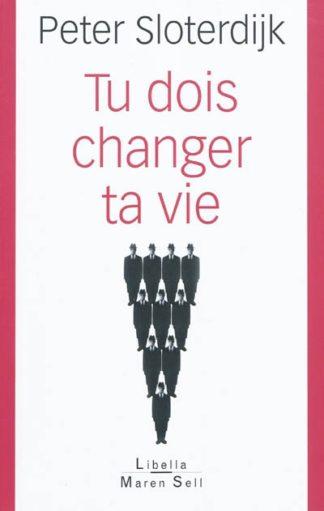 Tu dois changer ta vie : de l'anthropotechnique