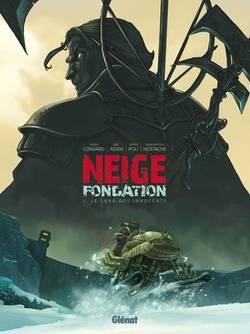 Neige fondation Volume 1, Le sang des innocents