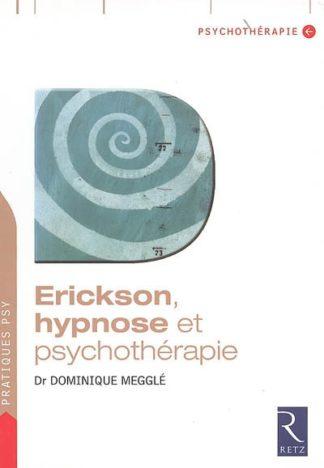Erickson, hypnose et psychothérapie