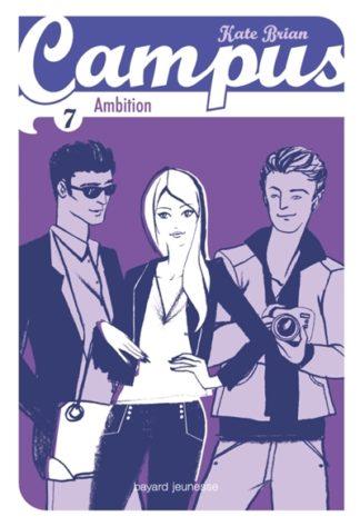 Campus Volume 7, Ambition