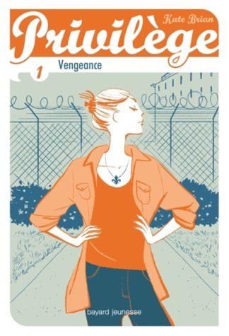 Privilège Volume 1, Vengeance