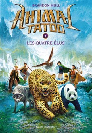 Animal tatoo Volume 1, Les quatre élus