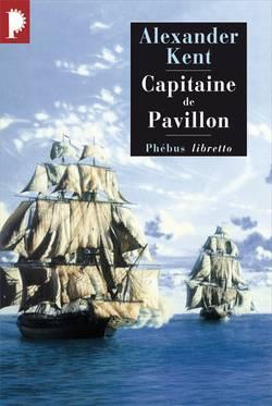 Captain Bolitho Capitaine de pavillon
