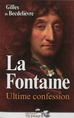 La Fontaine : ultime confession