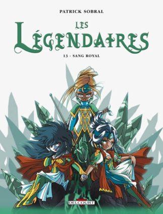 Les Légendaires Volume 13, Sang royal