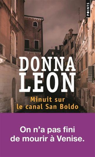 Une enquête du commissaire Brunetti Minuit sur le canal San Boldo