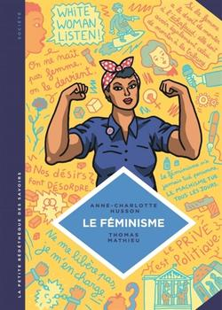Le féminisme : en 7 slogans et citations