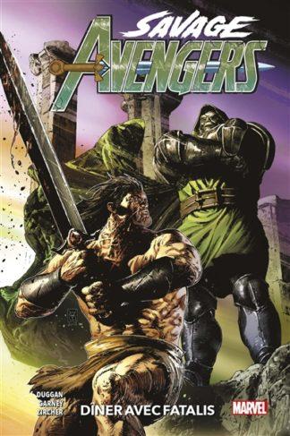 Savage Avengers Volume 2, Dîner avec Fatalis