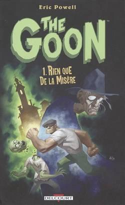 The Goon Volume 1, Rien que de la misère