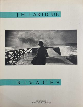 Jacques-Henri Lartigue : rivages
