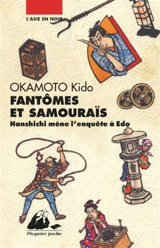 Hanshichi mène l'enquête à Edo - Fantômes et samouraïs