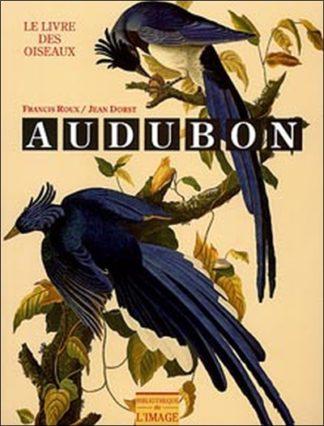 Audubon : le livre des oiseaux