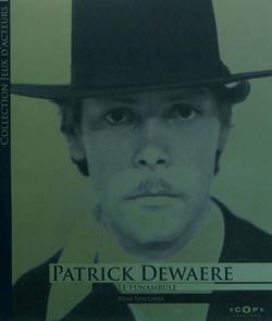 Patrick Dewaere : le funambule