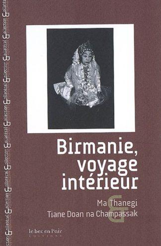 Birmanie, voyage intérieur